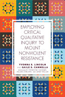 Employing Critical Qualitative Inquiry to Mount Nonviolent Resistance Pdf/ePub eBook