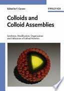 Colloids and Colloid Assemblies