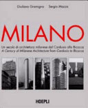 A century of Milanese architecture from Cordusio to Bicocca