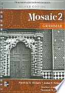 Mosaic 2 Grammar Teachers Edition with Tests(Silver Edition)