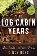 Read Online Log Cabin Years For Free
