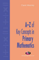 A Z of Key Concepts in Primary Mathematics