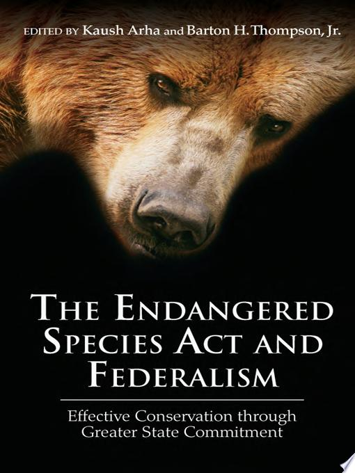The Endangered Species Act and Federalism
