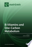 B Vitamins and One Carbon Metabolism