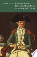 Commanders of Dutch East India Ships in the Eighteenth Century