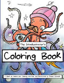 The Schmillustrator's Coloring Book
