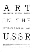 Art in the U  S  S  R   Architecture  Sculpture  Painting  Graphic Arts  Theatre  Film  Crafts