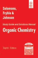 STUDY GUIDE AND SOLUTIONS MANUAL ORGANIC CHEMISTRY, 8TH ED
