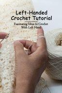 Left Handed Crochet Tutorial
