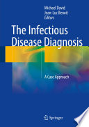 The Infectious Disease Diagnosis
