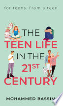 The Teen Life in the 21st Century