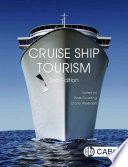 """Cruise Ship Tourism, 2nd Edition"" by Ross Dowling, Clare Weeden"