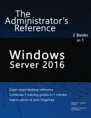 Windows Server 2016  The Administrator s Reference