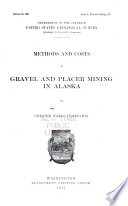 Methods and Costs of Gravel and Placer Mining in Alaska