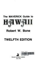The Maverick Guide to Hawaii