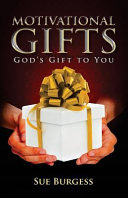 Motivational Gifts- God's Gift to You
