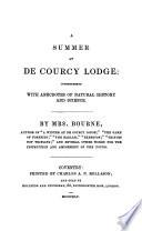 A summer at De Courcy lodge