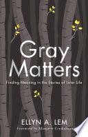 Gray Matters Book PDF