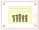 The Kate Greenaway Autograph Book