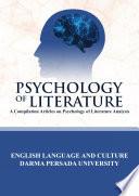 PSYCHOLOGY OF LITERATURE