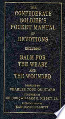 The Confederate Soldier s Pocket Manual of Devotions
