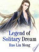 Legend of Solitary Dream