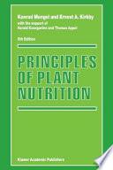"""Principles of Plant Nutrition"" by Konrad Mengel, Ernest A. Kirkby, Harald Kosegarten, Thomas Appel"