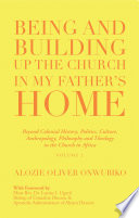 Being and Building up the Church in My Father   s Home