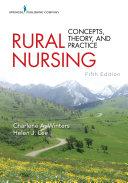 Rural Nursing, Fifth Edition