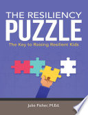 The Resiliency Puzzle  The Key to Raising Resilient Kids