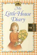 My Little House Diary