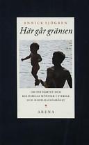 Här går gränsen : om integritet och kulturella mönster i Sverige och Medelhavsområdet