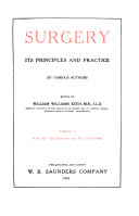 Surgery  Its Principles and Practice  History  surgical physiology  surgical pathology  infections  tumors  wounds