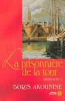 Dédicace 1 : La Prisonnière de la tour ebook