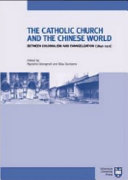 The Catholic Church And The Chinese World