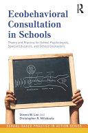 Ecobehavioral Consultation in Schools