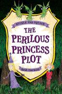 Pdf Buckle and Squash: The Perilous Princess Plot Telecharger