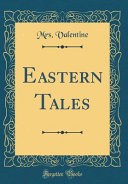 Eastern Tales Classic Reprint