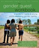 The Gender Quest Workbook for Teens