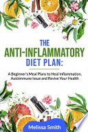 The Anti-Inflammatory Diet Plan