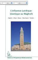 Pdf L'influence juridique islamique au Maghreb Telecharger
