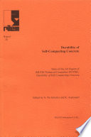 Report 38: Durability of Self-Compacting Concrete - State-of-the-Art Report of RILEM Technical Committee 205-DSC