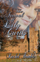 Pdf The Arrival of Lily Curtis