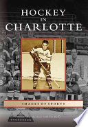 Hockey in Charlotte Book