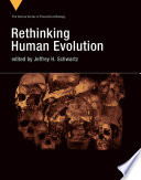Rethinking Human Evolution Book