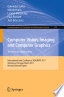 Computer Vision  Imaging and Computer Graphics   Theory and Applications Book