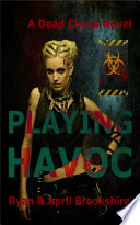 Playing Havoc