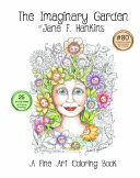 The Imaginary Garden of Jane F  Hankins