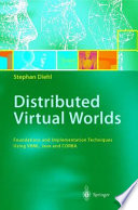 Distributed Virtual Worlds
