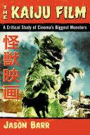 The Kaiju Film Pdf/ePub eBook